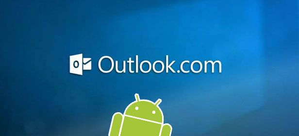 OutlookAndroid Outlook.com comes to Android